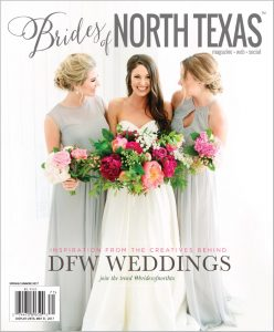 Brides of North Texas Magazine Cover Spring/Summer 2017 Issue