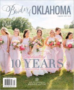 Brides of Oklahoma Magazine Spring/Summer 2017 10th Anniversary Cover